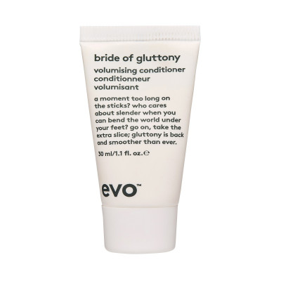 Кондиционер для Объема [невеста полифагии] Evo Bride of Gluttony Volumising Conditioner 30 мл